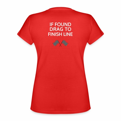If found, drag to finish line - hardloopshirt - Klassiek vrouwen T-shirt met V-hals