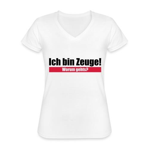 Ich bin Zeuge - Klassisches Frauen-T-Shirt mit V-Ausschnitt