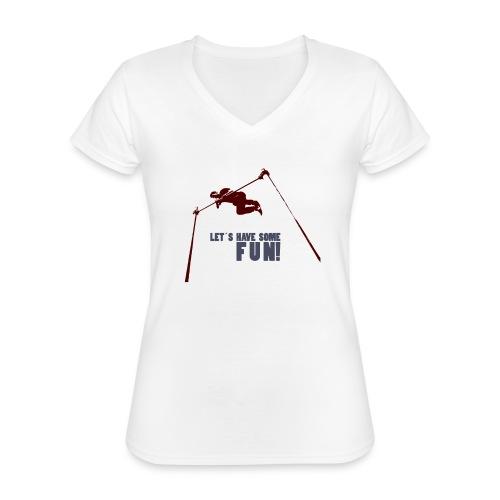 Let s have some FUN - Klassiek vrouwen T-shirt met V-hals