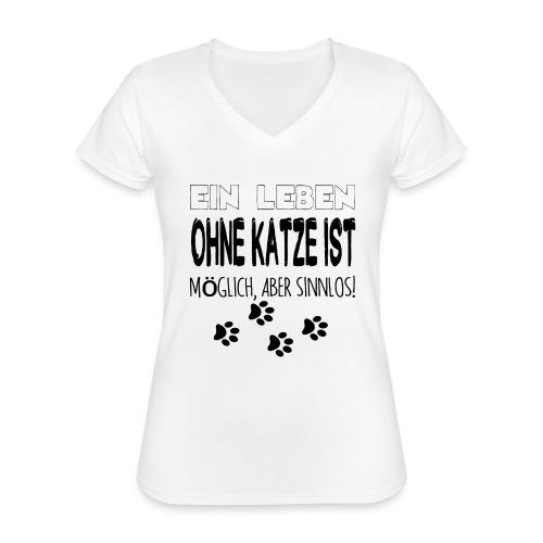 Katzen Katze Geschenk Katzenliebhaber Cat - Klassisches Frauen-T-Shirt mit V-Ausschnitt