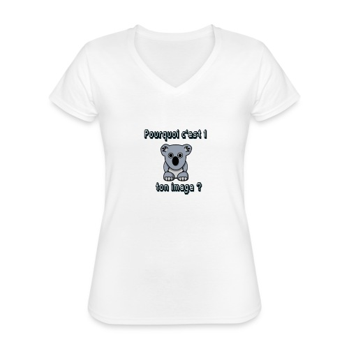 Pkoi c 1 koala ton img ? - T-shirt classique col V Femme