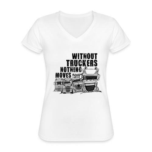 0911 without truckers nothing moves - Klassiek vrouwen T-shirt met V-hals
