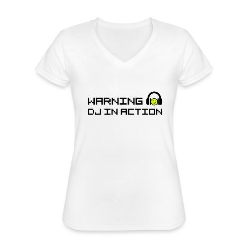 Warning DJ in Action - Klassiek vrouwen T-shirt met V-hals