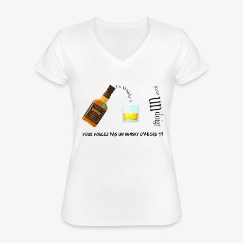 Un whisky ? Juste un doigt - T-shirt classique col V Femme