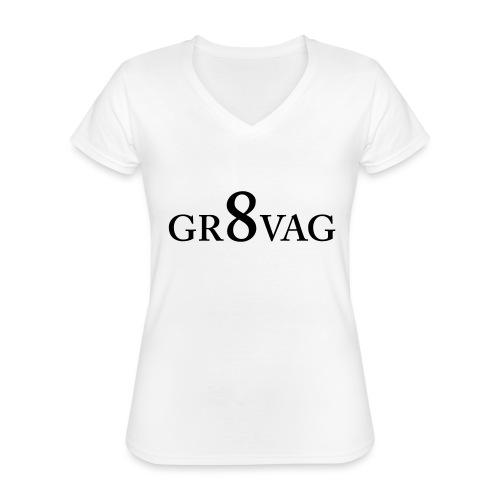GR8VAG - Klassinen naisten t-paita v-pääntiellä
