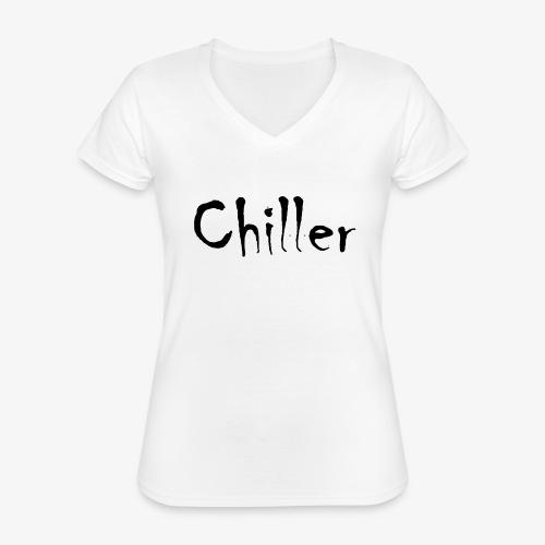 Chiller da real - Klassiek vrouwen T-shirt met V-hals