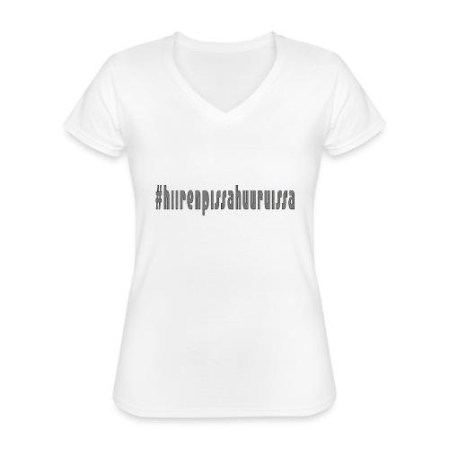 #hiirenpissahuuruissa - Teksti - Klassinen naisten t-paita v-pääntiellä