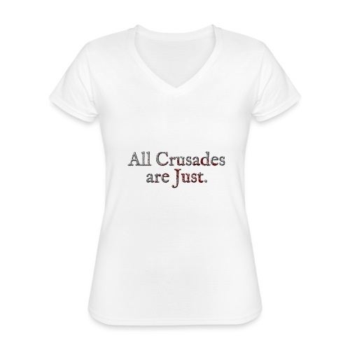 All Crusades Are Just. Alt.2 - Classic Women's V-Neck T-Shirt