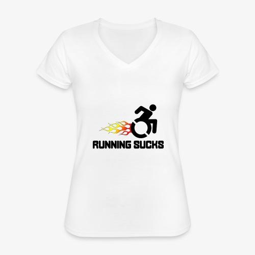 Rolstoel gebruikers vinden rennen niet leuk - Klassiek vrouwen T-shirt met V-hals
