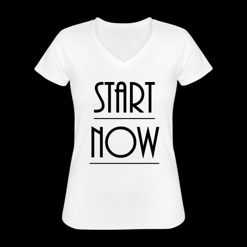 start now - Klassisches Frauen-T-Shirt mit V-Ausschnitt