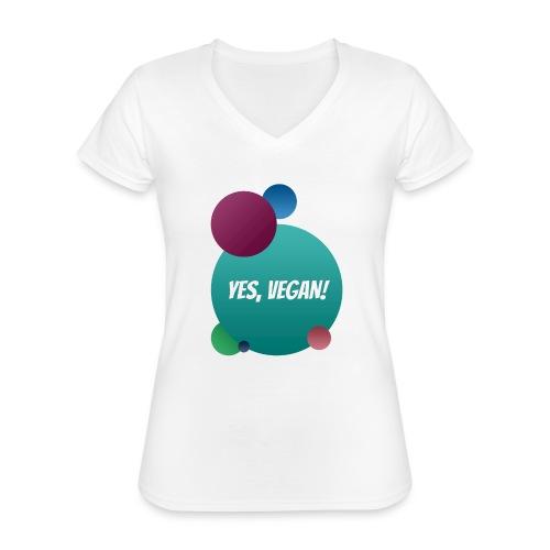 Yes, vegan! - Klassisches Frauen-T-Shirt mit V-Ausschnitt