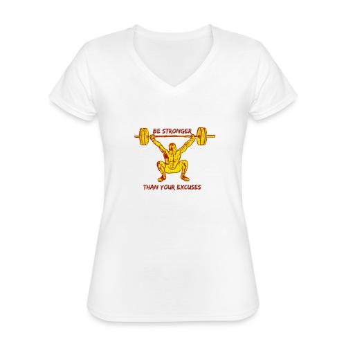 Be Stronger Than Your Excuses - Maglietta da donna classica con scollo a V