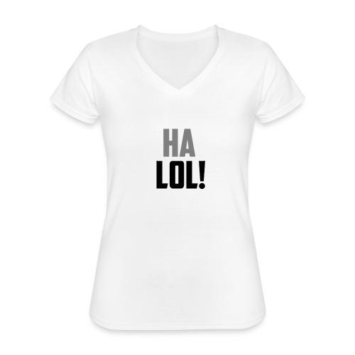 The CrimsonAura 'Ha LOL!' Stream Quote. - Classic Women's V-Neck T-Shirt