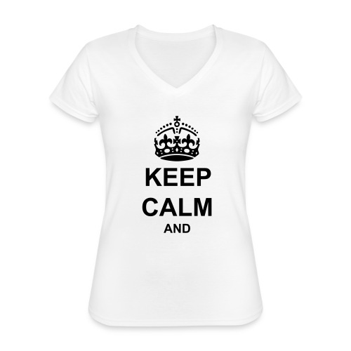 Keep Calm And Your Text Best Price - Classic Women's V-Neck T-Shirt