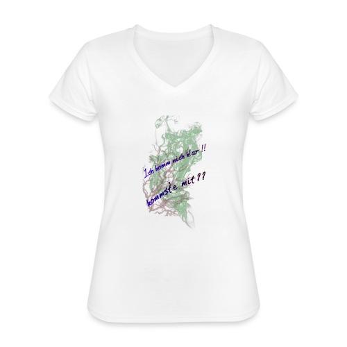 komm klar - Klassisches Frauen-T-Shirt mit V-Ausschnitt