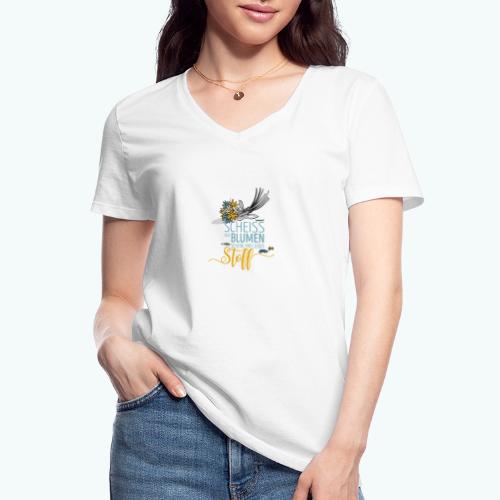Scheiß auf Blumen! Schenk mit lieber Stoff! - Klassisches Frauen-T-Shirt mit V-Ausschnitt