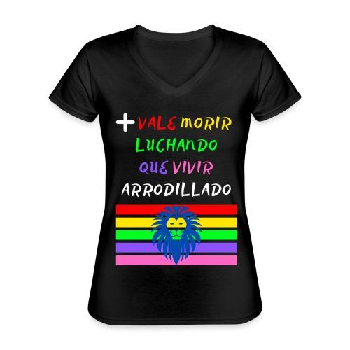 Mas Vale Morir Luchando - Camiseta clásica con cuello de pico para mujer