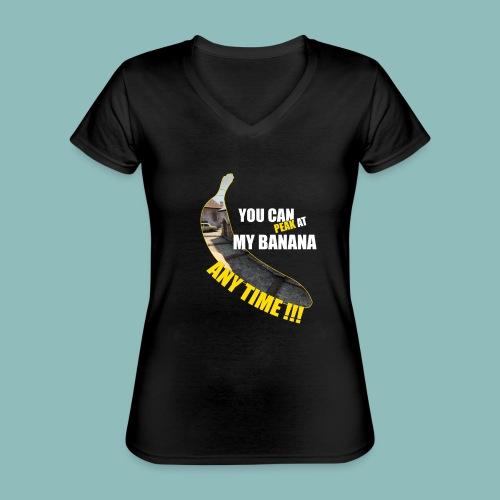 Peak my banana! - Klassisches Frauen-T-Shirt mit V-Ausschnitt
