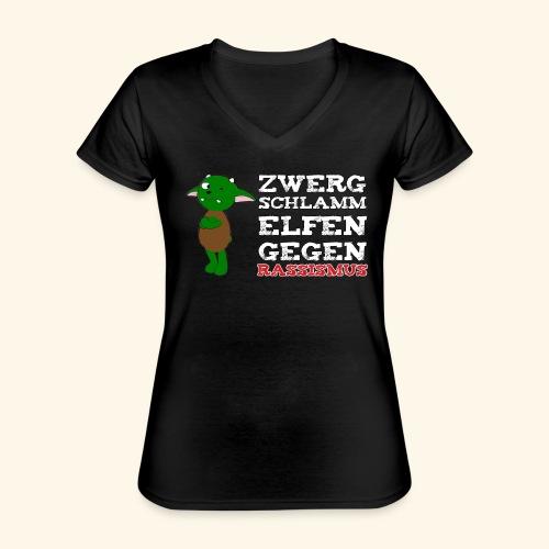 Zwergschlammelfen gegen Rassismus (weiße Schrift) - Klassisches Frauen-T-Shirt mit V-Ausschnitt
