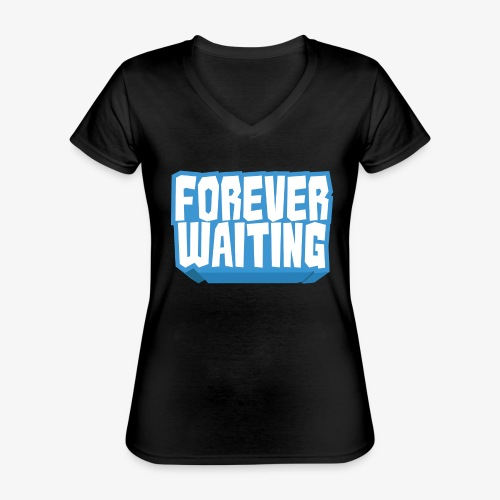 Forever Waiting - Classic Women's V-Neck T-Shirt