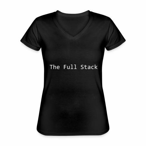 The Full Stack - Classic Women's V-Neck T-Shirt