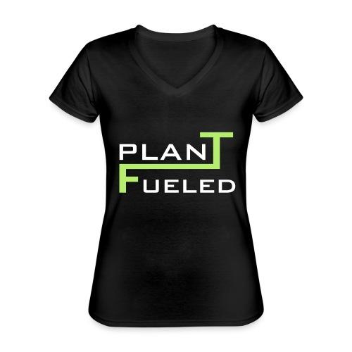 PLANT FUELED - Klassisches Frauen-T-Shirt mit V-Ausschnitt
