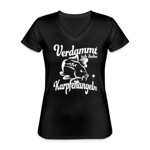 Verdammt ich liebe Karpfenangeln - Klassisches Frauen-T-Shirt mit V-Ausschnitt