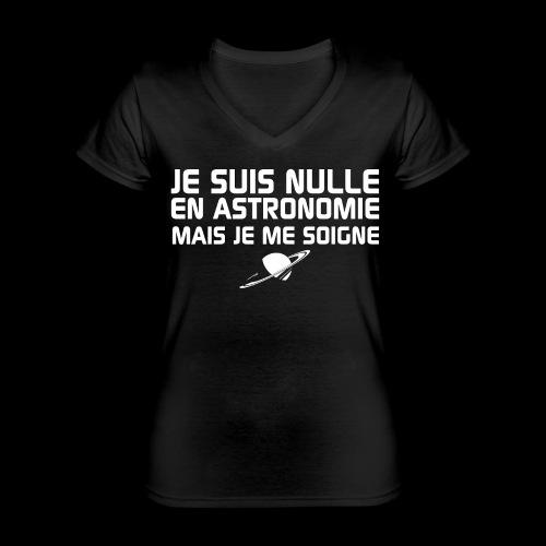 Je suis nulle en Astronomie - T-shirt classique col V Femme