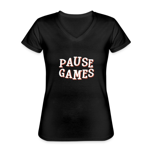Pause Games Text - Classic Women's V-Neck T-Shirt