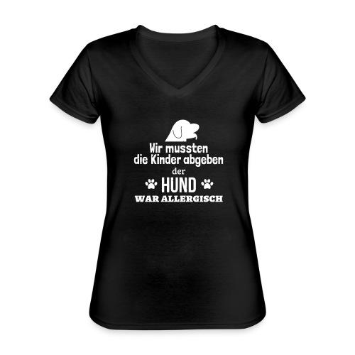 Hund war allergisch - Klassisches Frauen-T-Shirt mit V-Ausschnitt
