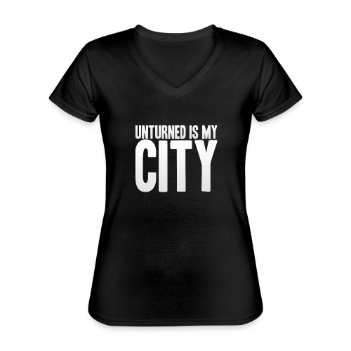 Unturned is my city - Classic Women's V-Neck T-Shirt