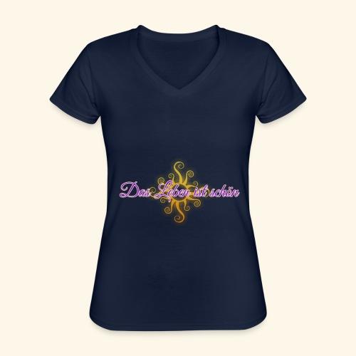 Das Leben ist schön 🌞 - Klassisches Frauen-T-Shirt mit V-Ausschnitt