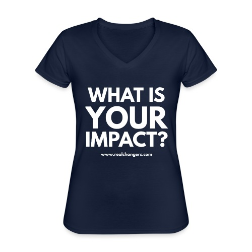 whatisyourimpact - Classic Women's V-Neck T-Shirt