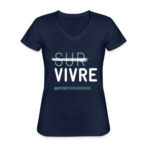 Vivre plutôt que survivre - T-shirt classique col V Femme