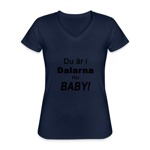 Du är i dalarna nu baby! - Klassisk T-shirt med V-ringning dam