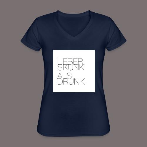 Lieber Skunk als Drunk - Klassisches Frauen-T-Shirt mit V-Ausschnitt