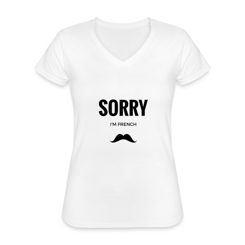 SORRY, i am french - T-shirt classique col V Femme