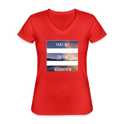 Take me to the mountain - Camiseta clásica con cuello de pico para mujer