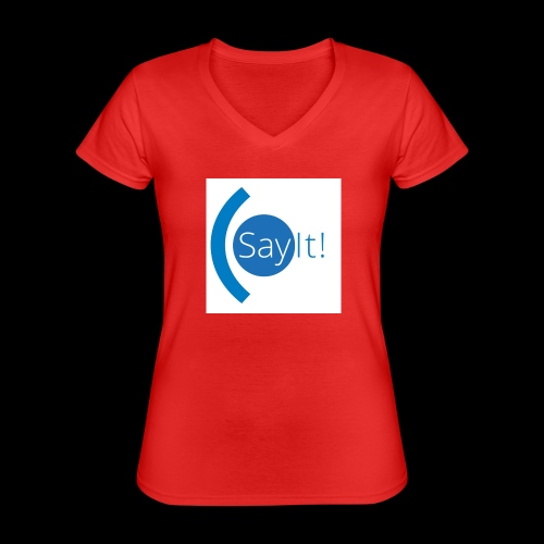 Sayit! - Classic Women's V-Neck T-Shirt