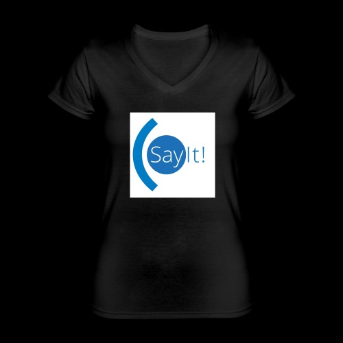 Sayit! - Classic Women's V-Neck T-Shirt
