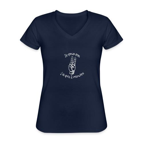 Je peux pas j'ai pris 2 minutes - T-shirt classique col V Femme