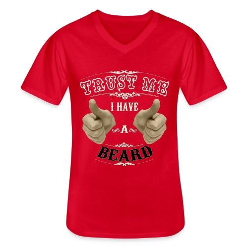 Confía en mi tengo barba - Camiseta clásica con cuello de pico hombre