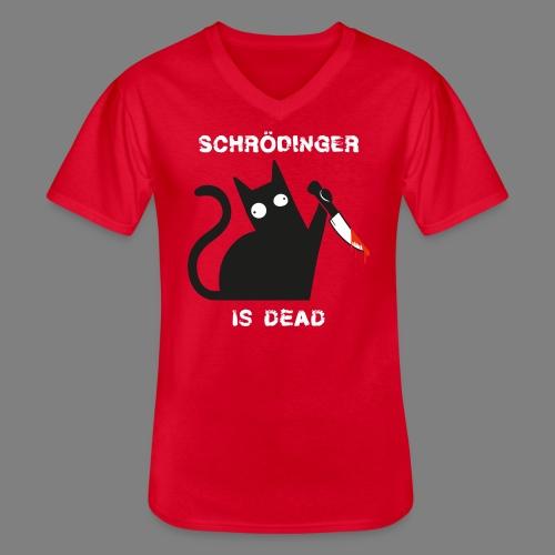 Schrödinger is dead - Klassisches Männer-T-Shirt mit V-Ausschnitt