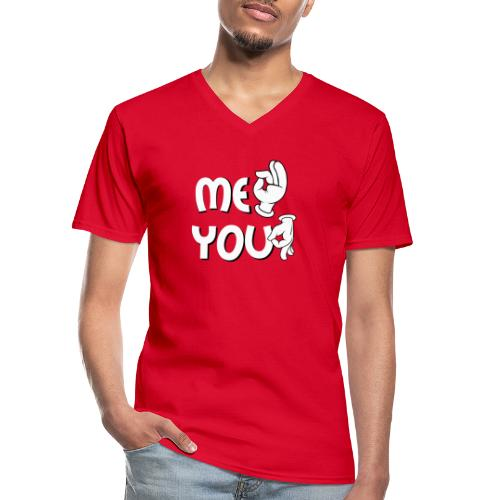 Me ok and you asshole - Klassisches Männer-T-Shirt mit V-Ausschnitt