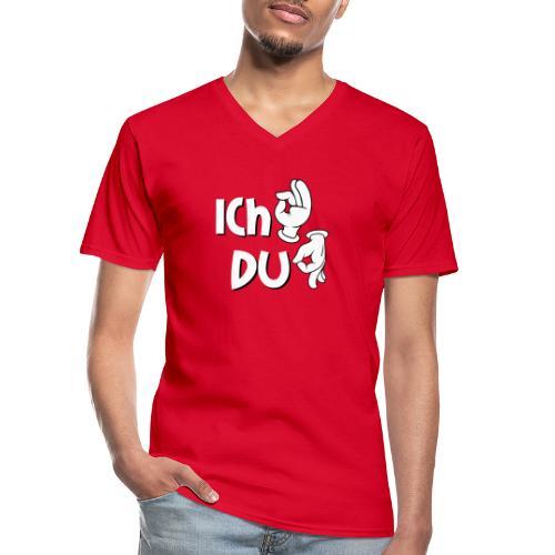 Ich ok und Du Arschloch - Klassisches Männer-T-Shirt mit V-Ausschnitt