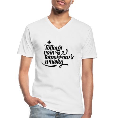 Todays's Rain Women's Tee - Quote to Front - Men's V-Neck T-Shirt