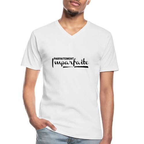 Parfaitement Imparfaite - T-shirt classique col V Homme