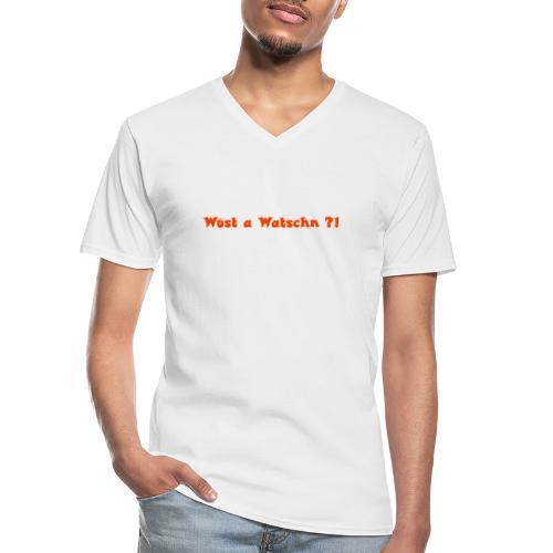 Wüst a Watschn?! - Klassisches Männer-T-Shirt mit V-Ausschnitt