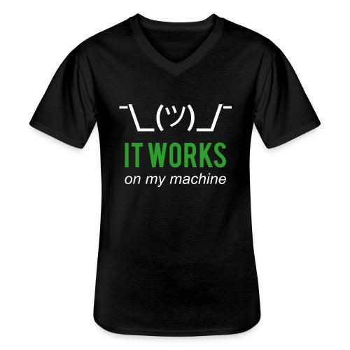 It works on my machine Funny Developer Design - Men's V-Neck T-Shirt