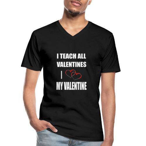 Ich lehre alle Valentines - Ich liebe meine Valen - Klassisches Männer-T-Shirt mit V-Ausschnitt